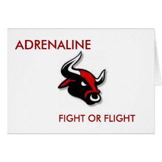 ADRENALINE, FIGHT OR FLIGHT CARD
