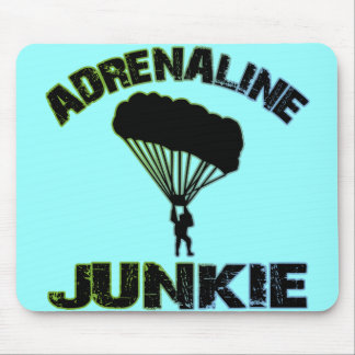 Adrenaline Junkie Mouse Pad