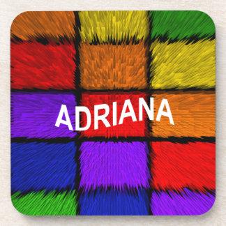 ADRIANA (nombres femeninos) Posavasos