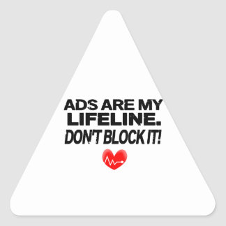 Ads Are Lifelines Triangle Sticker