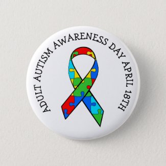 Adult Autism Awareness Day Button