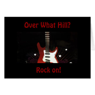 """ADULT BIRTHDAY SO ROCK ON FOR YOU """"STILL ROCK!"""" CARD"""
