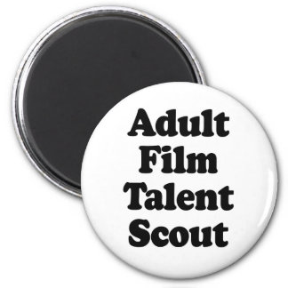 Adult Film Talent Scout 2 Inch Round Magnet