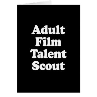 ADULT FILM TALENT SCOUT GREETING CARD
