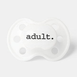 adult. pacifier