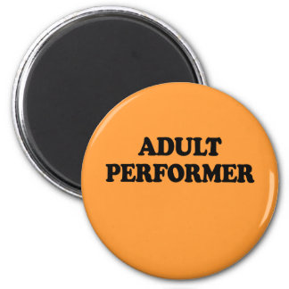 Adult Performer 2 Inch Round Magnet