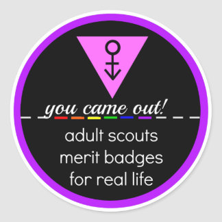 Adult Scout Merit Badge: You Came Out! Classic Round Sticker