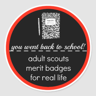 Adult Scouts: Merit Badges for Real Life Classic Round Sticker