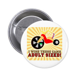 Adult Sized! Pinback Buttons