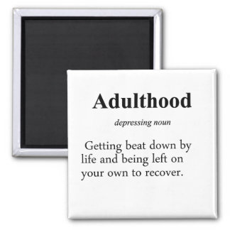 Adulthood Definition 2 Inch Square Magnet