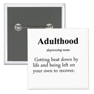 Adulthood Definition Button