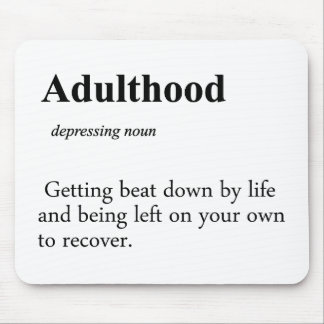 Adulthood Definition Mouse Pad