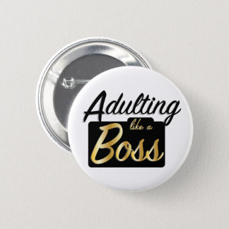 Adulting like a Boss | Button