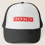 Adulting Stamp Trucker Hat