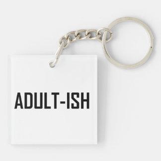 Adultish Funny Keychain