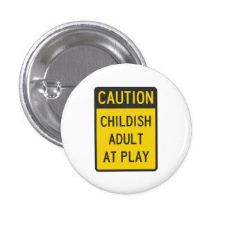 Adulto infantil de la precaución en el juego pin redondo 2,5 cm