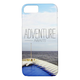 ADVENTURE AWAITS | CRUISE SHIP BOW SAILING SHIP iPhone 7 CASE