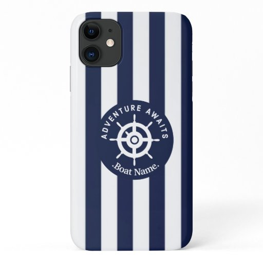 Adventure Awaits. Name Your Boat. iPhone 11 Case