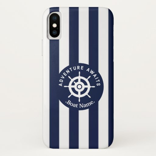 Adventure Awaits. Name Your Boat. iPhone X Case