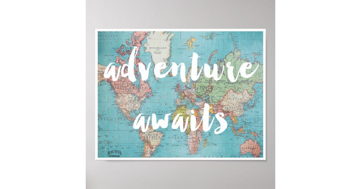 Adventure Awaits On Vintage World Map Poster Zazzle Com