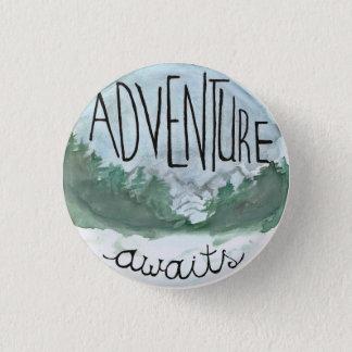 Adventure Awaits Pinback Button