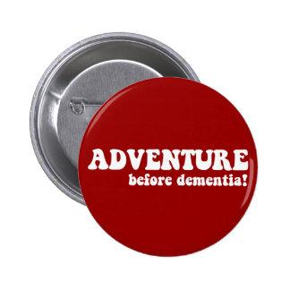 adventure before dementia 2 inch round button