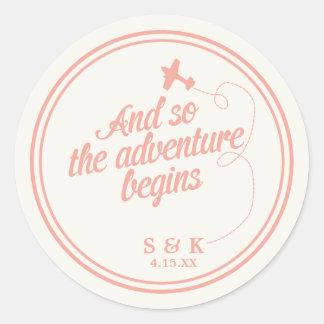 Adventure Begins | Destination Wedding - Pink Classic Round Sticker