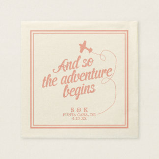 Adventure Begins | Destination Wedding - Pink Paper Napkin