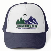 Adventure Club for Underachievers trucker hat