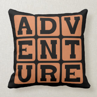 Adventure, Exciting Experience Throw Pillows