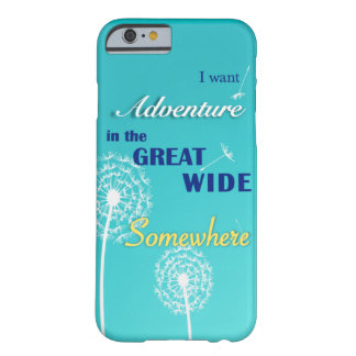 Adventure in the great, wide somewhere barely there iPhone 6 case