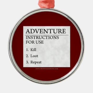 Adventure Instructions Metal Ornament