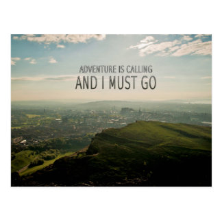 Adventure Is Calling and I Must Go Postcard