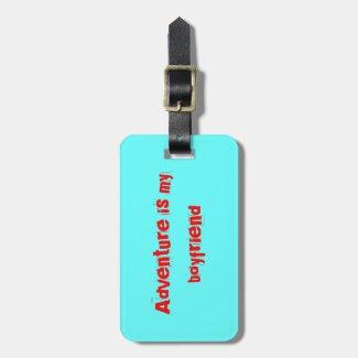Adventure is my boyfriend bag tags
