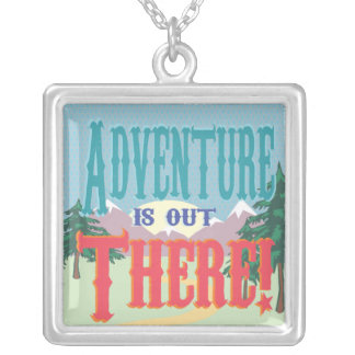 Adventure is out There! Necklace