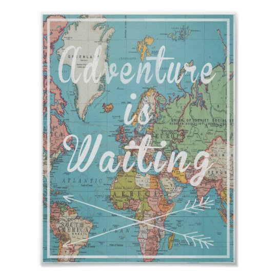Adventure is Waiting on vintage world map Poster | Zazzle.com