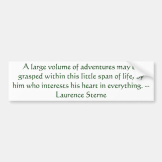 Adventure Quote Laurence Sterne Bumper Sticker