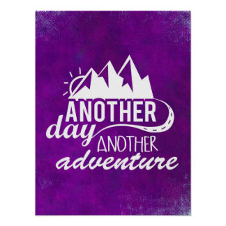 Adventure Quote - Mountains on Purple Background Poster