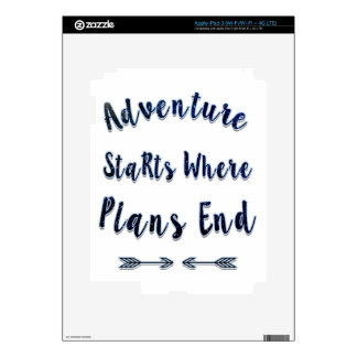 Adventure Starts Where Plans End, Blue Quote iPad 3 Decals