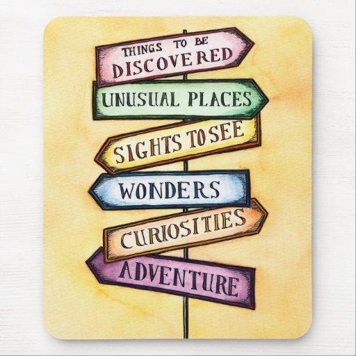 Adventure Street Sign Travel Art Mouse Pad