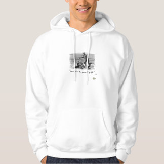 """""""Adventure-the pursuit of life"""" Hoodie"""