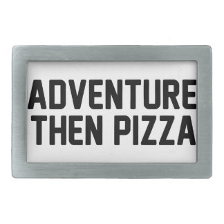 Adventure Then Pizza Rectangular Belt Buckle