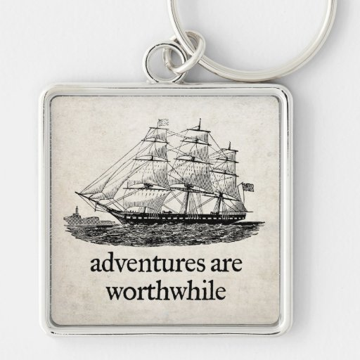 Adventures Are Worthwhile Keychain