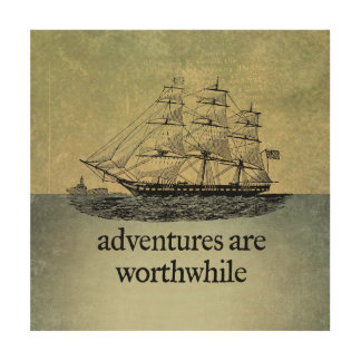 Adventures Are Worthwhile Wood Canvases