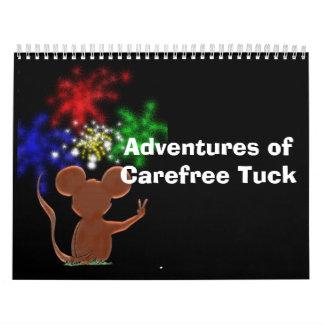 Adventures of Carefree Tuck Calendar