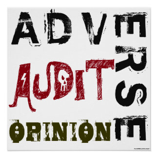 """""""Adverse Audit Opinion"""" Poster"""