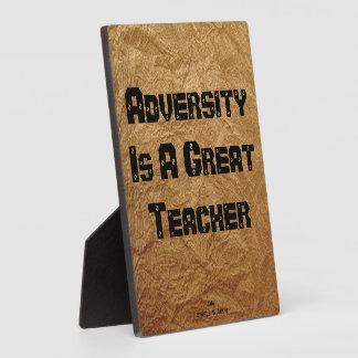'Adversity Is A Great Teacher' Plaque