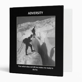 adversity-that-which-does-not-kill-me-makes-me binder