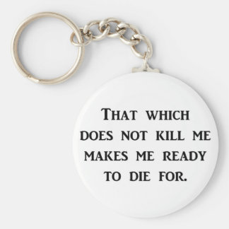 adversity-that-which-does-not-kill-me-makes-me keychain