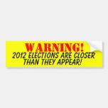 Advertencia 2012 de la elección etiqueta de parachoque